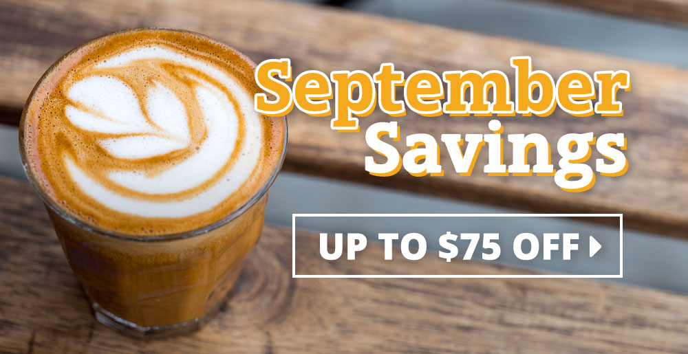 September Savings: Up to $75 off