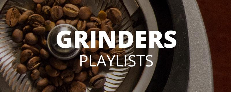 Grinder Playlists