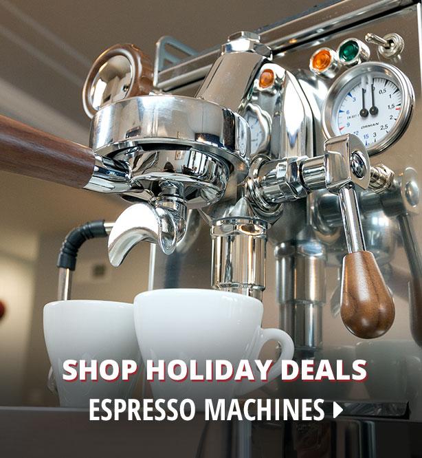 Shop Holiday Deals Espresso Machines